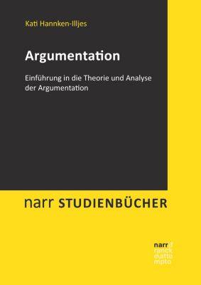 narr studienbücher: Argumentation, Kati Hannken-Illjes