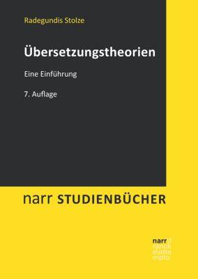 narr studienbücher: Übersetzungstheorien, Radegundis Stolze