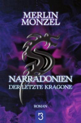 Narradonien - Der letzte Kragone - Merlin Monzel |