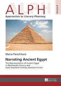 Narrating Ancient Egypt, Maria Fleischhack