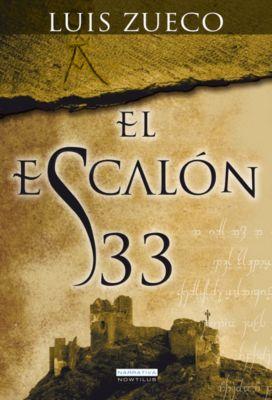 Narrativa: El escalón 33, Luis Zueco Giménez