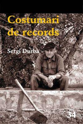 Narratives: Costumari de records, Sergi Durbà