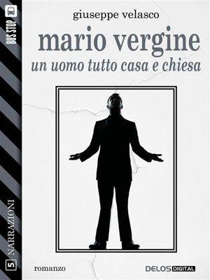 Narrazioni: Mario Vergine, Giuseppe Velasco