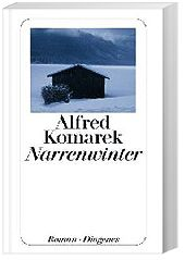 Narrenwinter, Alfred Komarek