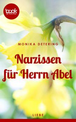 Narzissen für Herrn Abel (Kurzgeschichte, Liebe), Detering Monika