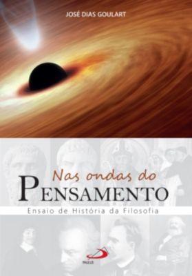 Nas ondas do pensamento, José Dias Goulart