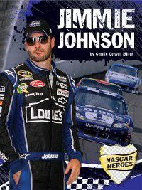 NASCAR Heroes: Jimmie Johnson, Connie Colwell Miller