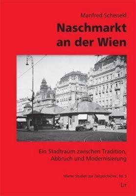 Naschmarkt an der Wien, Manfred Schenekl
