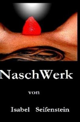 NaschWerk, Isabel Seifenstein