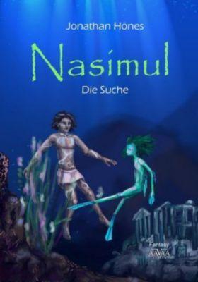 Nasimul - Die Suche - Großdruck - Jonathan Hönes |