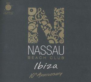 Nassau Beach Club Ibiza 2017, Various