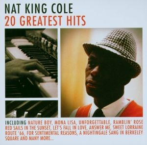 Nat King Cole - 20 Greatest Hits, CD, Nat King Cole