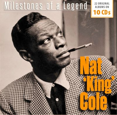 Nat King Cole -  Milestones of a Legend - 22 Original Albums , 10 CDs, Nat King Cole
