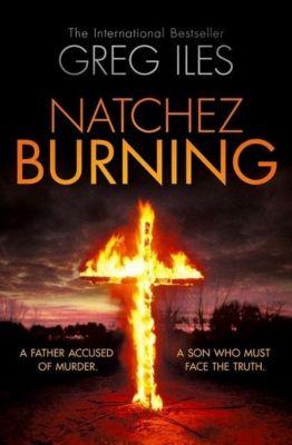 Natchez Burning, English edition, Greg Iles