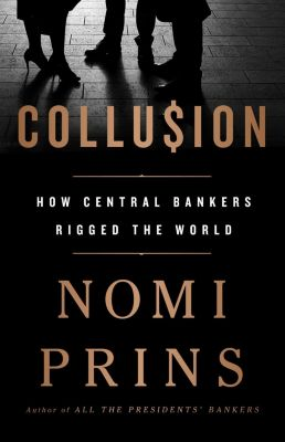 Nation Books: Collusion, Nomi Prins