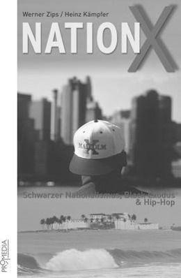 Nation X, Werner Zips, Heinz Kämpfer