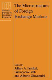 National Bureau of Economic Research Conference Report: Microstructure of Foreign Exchange Markets