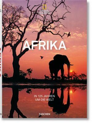 National Geographic. In 125 Jahren um die Welt. Afrika, Joe Yogerst