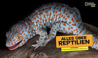 National Geographic KiDS: Alles über - Reptilien - Produktdetailbild 3
