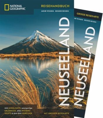 NATIONAL GEOGRAPHIC Reisehandbuch Neuseeland, Peter Turner, Colin Monteath