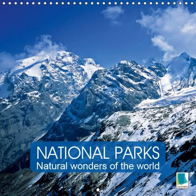 National Parks - Natural wonders of the worldder Natur (Wall Calendar 2019 300 × 300 mm Square), CALVENDO