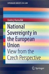 National Sovereignty in the European Union, Ondrej Hamulák