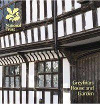 National Trust Guidebooks: Greyfriars House & Garden, Julie Maclusky