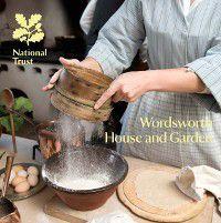 National Trust Guidebooks: Wordsworth House and Garden, Kate Perry, Alex Morgan, Amanda Thackeray