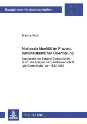 Nationale Identität im Prozess nationalstaatlicher Orientierung, Marcus Koch