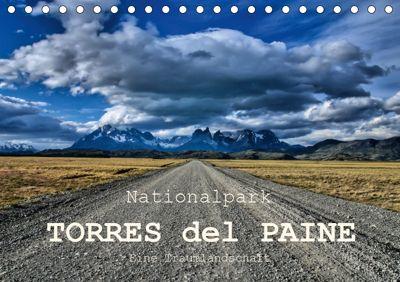 Nationalpark Torres del Paine, eine Traumlandschaft (Tischkalender 2019 DIN A5 quer), Antonio Spiller