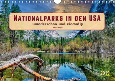 Nationalparks in den USA - wunderschön und einmalig (Wandkalender 2019 DIN A4 quer), Peter Roder