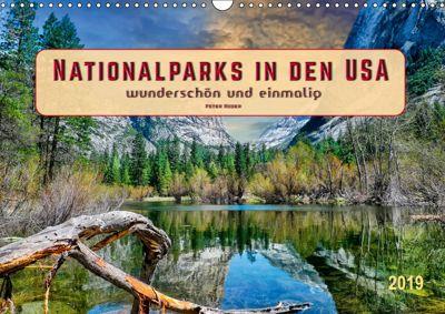 Nationalparks in den USA - wunderschön und einmalig (Wandkalender 2019 DIN A3 quer), Peter Roder