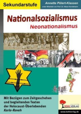 Nationalsozialismus - Neonationalsozialismus, Annette Pölert-Klassen