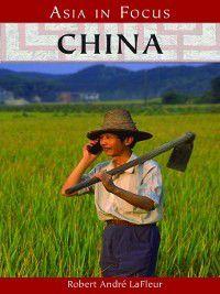 Nations in Focus: China, Robert LaFleur