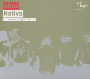 Nativa, Alma