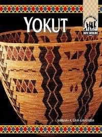 Native Americans Set 3: Yokut, Barbara A. Gray-Kanatiiosh