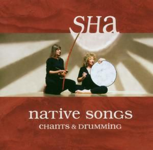 Native Songs, Sha