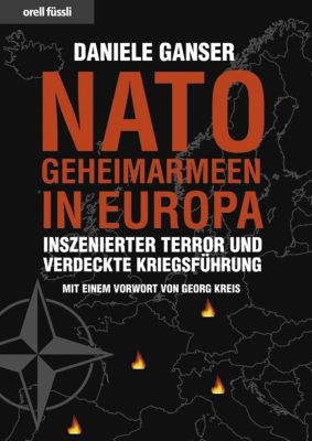 Nato-Geheimarmeen in Europa, Daniele Ganser