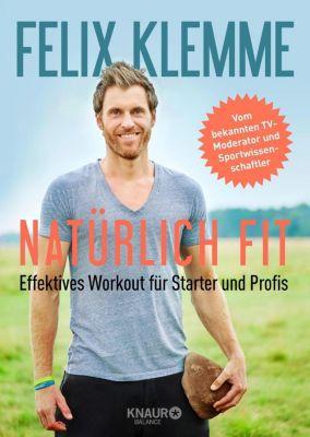 Natürlich fit, Felix Klemme