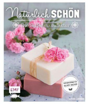 Natürlich schön - Die Seifenmanufaktur, Kathrin Landmann
