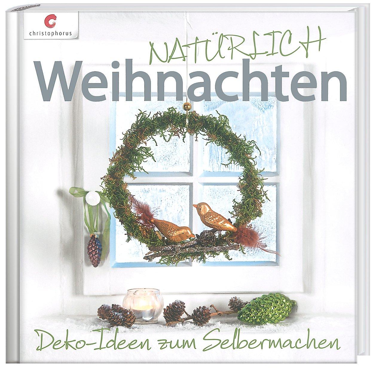 NATÜRLICH Weihnachten Buch portofrei bei Weltbild.de bestellen