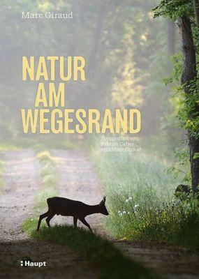Natur am Wegesrand, Marc Giraud