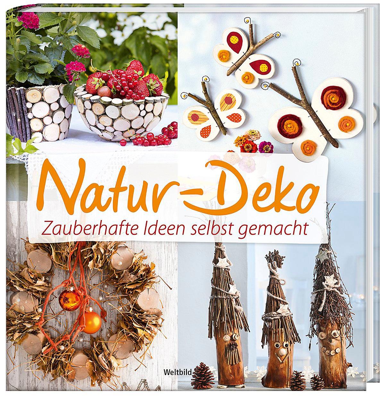 Natur Deko Zauberhafte Ideen Selbst Gemacht Weltbild Ausgabe Portofrei