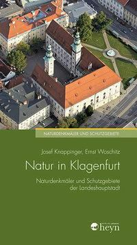 Natur in Klagenfurt, Josef Knappinger, Ernst Woschitz