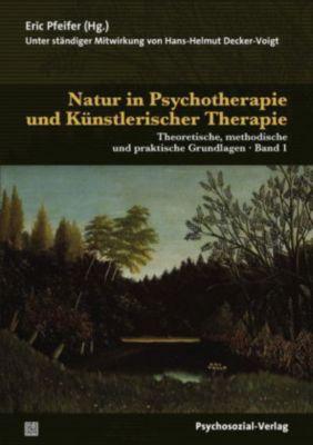 Natur in Psychotherapie und Künstlerischer Therapie, 2 Bde.