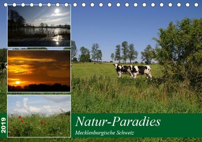 Natur-Paradies Mecklenburgische Schweiz (Tischkalender 2019 DIN A5 quer), Antonia Katharina Tessnow