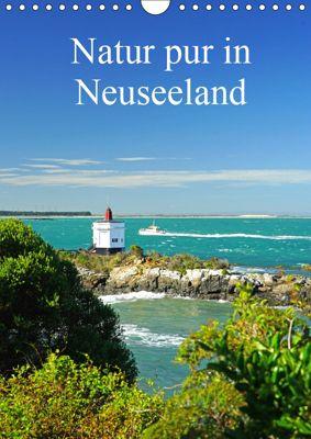 Natur pur in Neuseeland (Wandkalender immerwährend DIN A4 hoch), Beate Bussenius