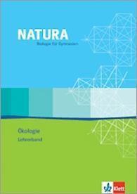 Natura, Biologie für Gymnasien, Themenhefte S II: Ökologie, Lehrerband