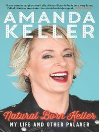Natural Born Keller, Amanda Keller