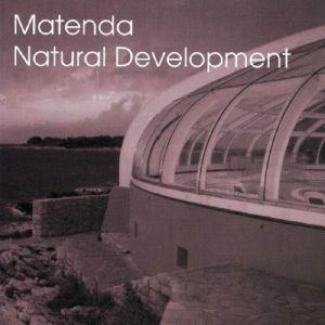Natural Development, Matenda